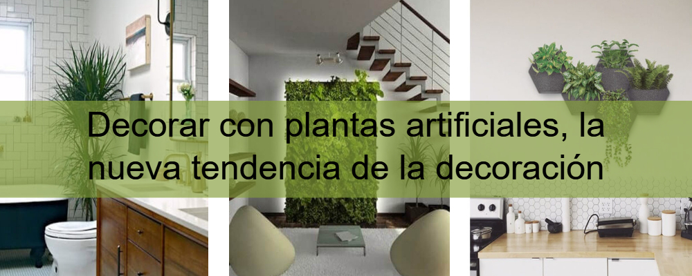 Decoración con plantas artificiales